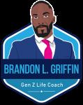 Brandon L. Griffin - Gen Z Life Coach